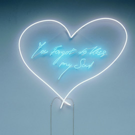 Tracy Emin - You forgot to kiss my soul