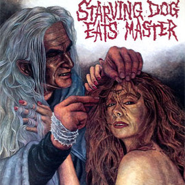Various Artists - Starving Dog Eats Master