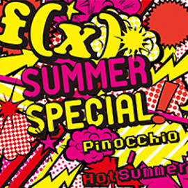 f(x) - SUMMER SPECIAL Pinocchio / Hot Summer [CD+DVD]