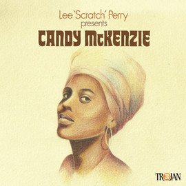 Candy McKenzie - Lee 'Scratch' Perry Presents Candy McKenzie