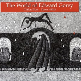 Edward Gorey - The World of Edward Gorey