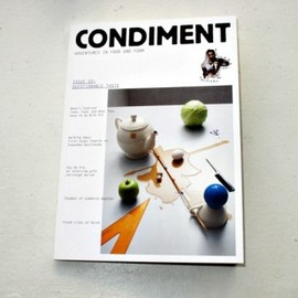 CONDIMENT Adventures in Food and Form issue2
