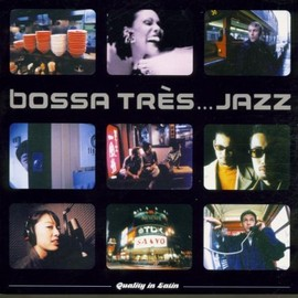 Various Artists - Bossa Tres Jazz
