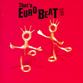 Various Artists - That's EURO BEAT vol.16
