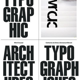 "Galerie Anatome - ""Wim Crouwel, architectures typographiques"" Book Designed by Experimental Jatset"