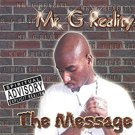 Mr G Reality - Message
