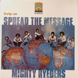 Mighty Ryeders - Help Us Spread The Message