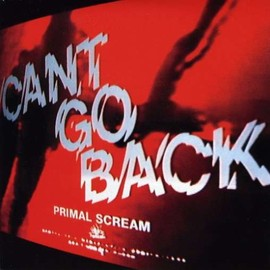 Primal Scream - Can't Go Back [7 inch Analog]