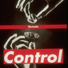 Barbara Kruger - Remote Control: Power, Cultures, and the World of Appearances (Writing Art)