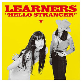 LEARNERS - HELLO STRANGER