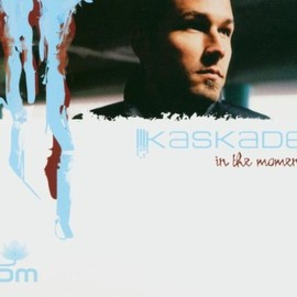 Kaskade - In the Moment