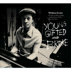 Weldon irvine - Young, Gifted And Broke