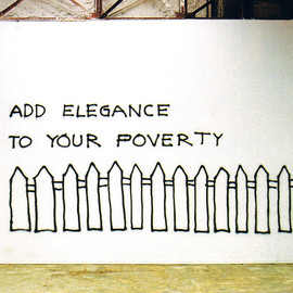 monica bonvicini - add elegance to your poverty