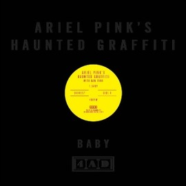 Ariel Pink's Haunted Graffiti With Dam-Funk - Baby