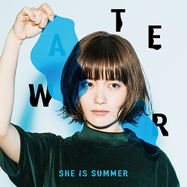 SHE IS SUMMER - WATER