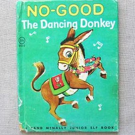 Dorothea J.Snow - Esther Friend - NO-GOOD The DANCING DONKEY
