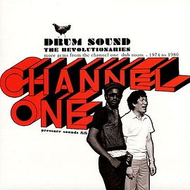 The Revolutionaries - Drum Sound: More Gems From The Channel One Dub Room - 1974 To 1980