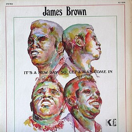 James Brown - It's a New Day, Let a Man Come In