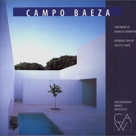 Kenneth Frampton - Campo Baeza (Contemporary World Architects)