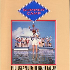 Bernard Faucon - Summer Camp