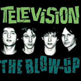 TELEVISION - Blow-Up
