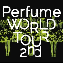 Perfume - Perfume WORLD TOUR 2nd [Blu-ray]