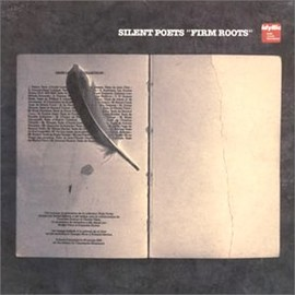 Silent Poets - FIRM ROOTS