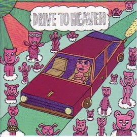 Various Artists - Drive To Heaven, Welcome To Chaos