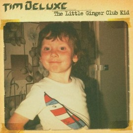 Tim Deluxe - Little Ginger Club Kid