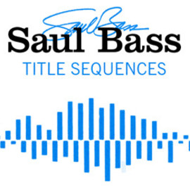Saul Bass, TITLE SEQUENCES - the Movie title stills collection