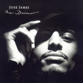 JOSE JAMES - The Dreamer