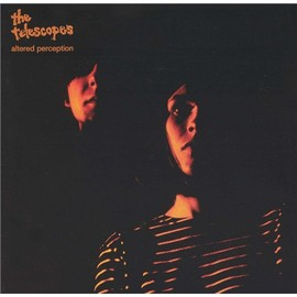The Telescopes - Altered Perception