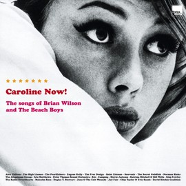 V.A. - Caroline Now!: A Tribute To The Beach Boys / V.A.