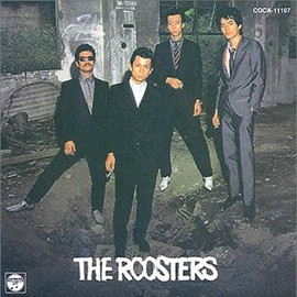 THE ROOSTERS - THE ROOSTERS