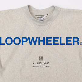 LOOPWHEELER, N.HOOLYWOOD - LOOPWHEELER for N HOLLYWOOD