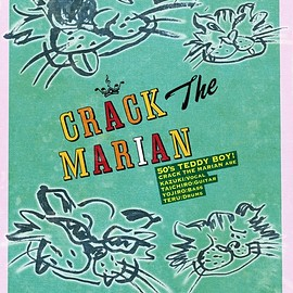CRACK The MARIAN - GROWING UP! 2016 50's TEDDY BOY ~今をぶっ飛ばせ!~ 新宿LOFT ONE MAN LIVE! [DVD]