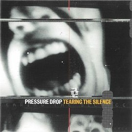 Pressure Drop  - Tearing The Silence