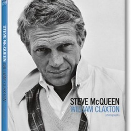 William Claxton - Steve McQueen (25th Anniversary Special Edtn)