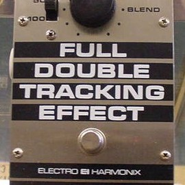 electro harmonix - Full Double Tracking Effect