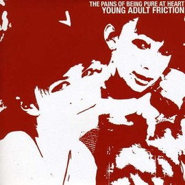 Pains Of Being Pure At Heart - Young Adult Friction