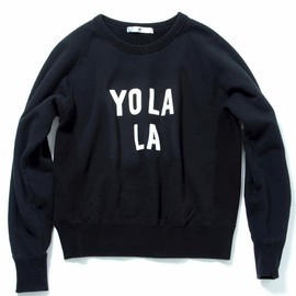"soe - COTTN SWEAT SHIRT ""YO LA LA"""