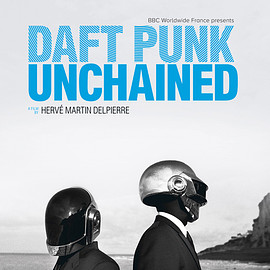 HERVE MARTIN DELPIERRE - DAFT PUNK UNCHAINED