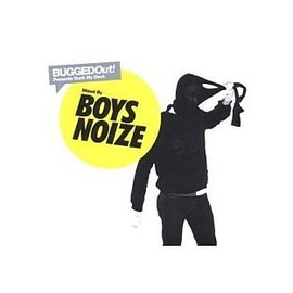 Boys Noize - Bugged Out Presents Suck My Deck