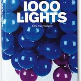 Charlotte Fiell - 1000 Lights, Volume II: 1960 - Present