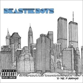 Beastie Boys - To the 5 Boroughs (Dig)