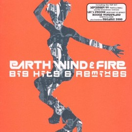 Earth Wind & Fire - Big Hits & Remixes