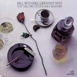 Bill Withers  -  Bill Withers -Greatest Hits