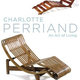 Mary McLeod  - Charlotte Perriand: An Art of Living