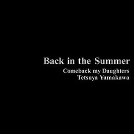 COMEBACK MY DAUGHTERS - Back in the Summer (Photo Book+CD)