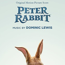 Dominic Lewis - Peter Rabbit: Original Motion Picture Score